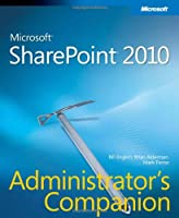 Microsoft SharePoint 2010 Administrator`s Companion ebook download