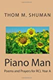 img - for Piano Man: Poems and Prayers for RCL Year A book / textbook / text book