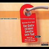 Der Dativ ist dem Genitiv sein Tod 2 | Bastian Sick