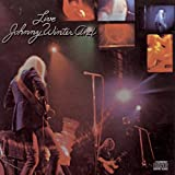 Live Johnny Winter And ~ Johnny Winter