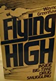 Flying high: Inside big-time drug smuggling