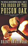 The Order of the Poison Oak: Volume 2 (The Russel Middlebrook Series)