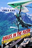 img - for Eagles in the Flesh book / textbook / text book