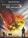 Honor Harrington, Tome 2 : En mission