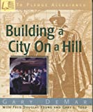img - for Building a City On a Hill book / textbook / text book