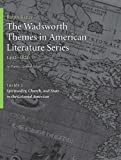 img - for The Wadsworth Themes American Literature Series, 1492-1820 Theme 2: Spirituality, Church, and State in the Colonial Americas book / textbook / text book