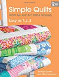 img - for Simple Quilts from Me and My Sister Designs: Easy as 1, 2, 3 book / textbook / text book