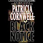Black Notice (       ABRIDGED) by Patricia Cornwell Narrated by Roberta Maxwell