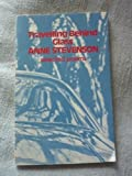 Travelling Behind Glass: Selected Poems, 1963-73 (0192118293) by Stevenson, Anne