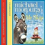 Mr Skip | Michael Morpurgo