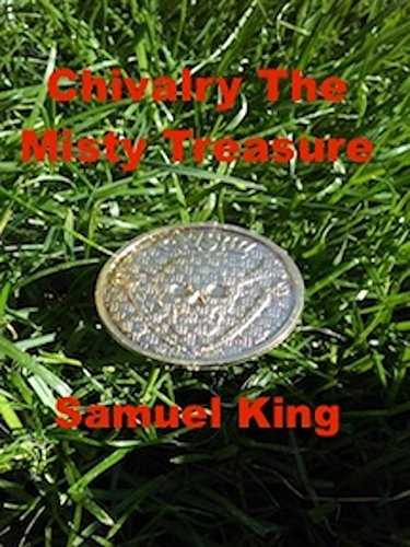 Chivalry, The Misty Treasure