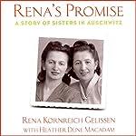 Rena's Promise: A Story of Sisters in Auschwitz | Rena Kornreich Gelissen,Heather Dune Macadam