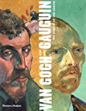 Van Gogh and Gauguin: The Studio of the South (0500510547) by Douglas W. Druick