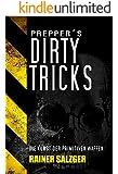 Prepper´s Dirty Tricks: Die Kunst der primitiven Waffen