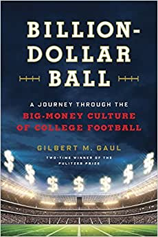 Download Billion-Dollar Ball: A Journey Through the Big-Money Culture of College Football