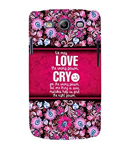 Love Quotation 3D Hard Polycarbonate Designer Back Case Cover for Samsung Galaxy S3 :: Samsung Galaxy S3 i9300