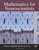 img - for Mathematics for Neuroscientists by Fabrizio Gabbiani (2010-08-09) book / textbook / text book