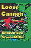 Loose Cannon (Adventures in the Liaden Universe®)