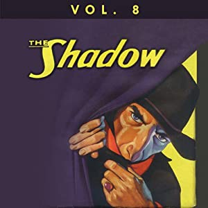 The Shadow Vol. 8 Radio/TV Program