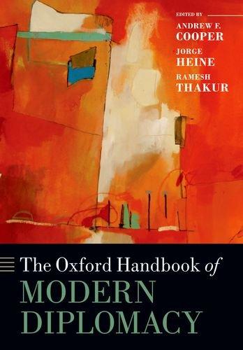 The Oxford Handbook of Modern Diplomacy (Oxford Handbooks)