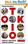Tokio: Vom Gl�ck urbanen Lebens