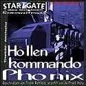 Höllenkommando Phönix (Star Gate 3) Hörbuch von Frank Rehfeld Gesprochen von: Wilfried Hary