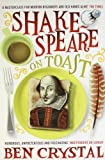 img - for Shakespeare on Toast: Getting a Taste for the Bard book / textbook / text book