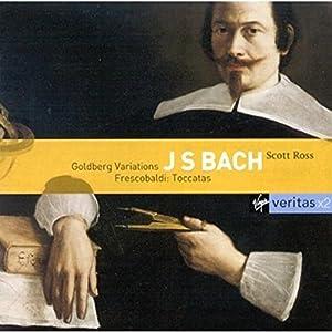 Bach : Goldberg Variations / Frescobaldi : Toccatas