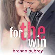 For the Win: Gaming the System, Book 4 (       UNABRIDGED) by Brenna Aubrey Narrated by Jason Clarke, Kirsten Leigh