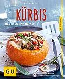 K�rbis: Das beste vom Herbst (GU K�chenratgeber Relaunch ab 2013)