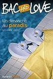 echange, troc Sylvaine Jaoui - Bac and Love : Un dimanche au paradis