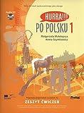 Hurra!!! Po Polsku: Student's Workbook v. 1 (English and Polish Edition)