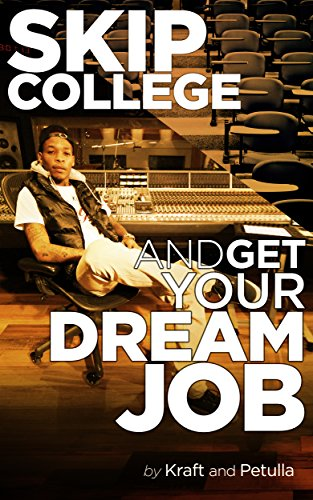 Skip College and Get Your Dream Job: Finding Alternative Pathways to a Great Career