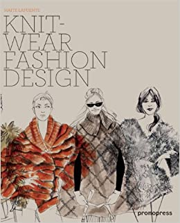 Knitwear Fashion Design: Maite Lafuente: 9788492810628: Amazon.com