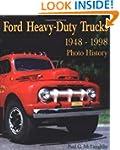 Ford Heavy-Duty Trucks 1948-1998 Phot...