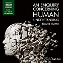 An Enquiry Concerning Human Understanding (       UNABRIDGED) by David Hume Narrated by Hugh Ross