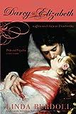 Darcy & Elizabeth: Nights and Days at Pemberley (1402205635) by Berdoll, Linda