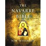 The Navarre Bible - New Testament Expanded Edition ~ Faculty of the...