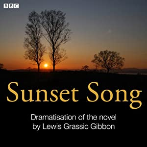Sunset Song (Classic Serial) Radio/TV Program