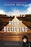 img - for 100 Days of Right Believing: Daily Readings from The Power of Right Believing book / textbook / text book