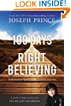 100 Days of Right Believing: Daily Re...