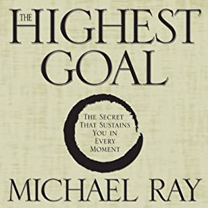 The Highest Goal | [Michael Ray]