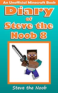 Minecraft: Diary of Steve the Noob 8…