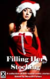 img - for Filling Her Stockings - a collection of five festive erotic stories book / textbook / text book