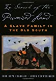 img - for In Search of the Promised Land: A Slave Family in the Old South (New Narratives in American History) book / textbook / text book