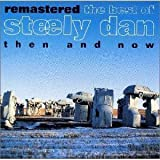 Then & Now -Remastered Best Of Steely Dan By Steely Dan (1994-03-24)