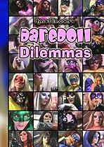 The DareDoll Dilemmas, Episode 1