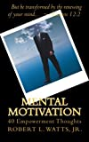 img - for Mental Motivation: 40 Empowerment Thoughts book / textbook / text book