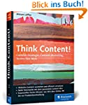 Think Content!: Content-Strategie, Co...