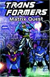 Transformers: Vol. 12: Matrix Quest